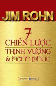 7 Chiến Lược Thịnh vượng và Hạnh phúc, tác giả Jim Rohn