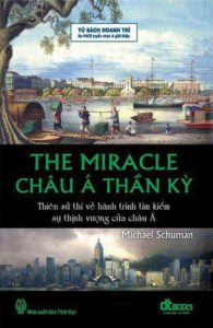 Châu Á Thần Kỳ -tác giả Michael Schuman