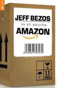Jeff Bezosvà Kỷ Nguyên Amazon, tác giả Brad Stone