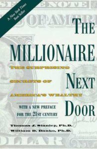 The Millionaire Next Door – Thomas J. Stanley và William D. Danko