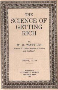 The Science of Getting Rich – Wallace Wattle