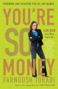 You're So Money: Live Rich, Even When You're Not – Farnoosh Torabi