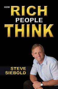 Người giàu nghĩ như thế nào – Steve Siebold