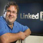 11 lời khuyên khởi nghiệp và 8 nguyên tắc của tỷ phú Reid Hoffman đồng sáng lập Linkedin