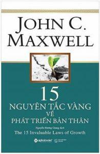 15 Nguyên Tắc Vàng Về Phát Triển Bản Thân - John C. Maxwell