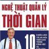 Nghệ Thuật Quản Lý Thời Gian - Brian Tracy