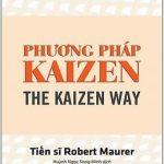 Phương Pháp Kaizen – Robert Maurer