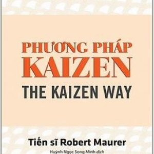 Phương Pháp Kaizen - Robert Maurer
