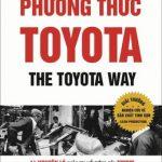 Phương Thức Toyota – Jeffrey K. Liker