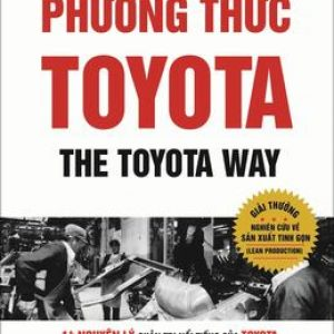 Phương Thức Toyota - Jeffrey K. Liker