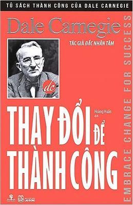 Thay Đổi Để Thành Công - Dale Carnegie