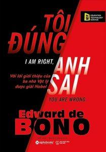 Tôi Đúng Anh Sai - Edward de Bono