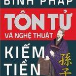 Binh Pháp Tôn Tử Và Nghệ Thuật Kiếm Tiền - Michael M.K.Cheung