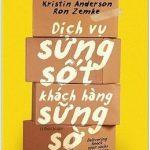 Dịch Vụ Sửng Sốt Khách Hàng Sững Sờ – Ron Zemke & Kristin Anderson