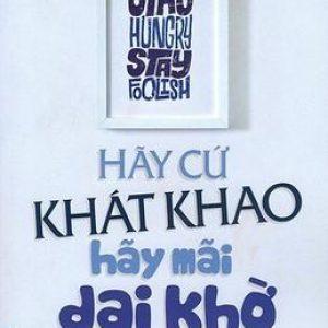 Hãy Cứ Khát Khao - Hãy Mãi Dại Khờ - Rashmi Bansal