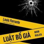 Luật Bố già – Bài học kinh doanh từ những ông trùm Mafia – Louis Ferrante