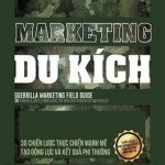 Marketing Du Kích – Jay Levinson & Jeannie Levinson