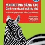 Marketing Sáng Tạo Dành Cho Doanh Nghiệp Nhỏ – Robert Craven