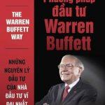 Phương Pháp Đầu Tư Warren Buffett – Robert G. Hagstrom