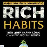 Rich Habits – Thói quen thành công của những triệu phú tự thân – Thomas C. Corley