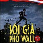Sói Già Phố Wall (Phần 2) - Jordan Belford