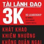 Tài Lãnh Đạo 3K – Brad Lomenick