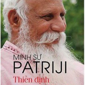 Thiền Định Và Tâm Trí Diệu Kỳ - Minh Sư Subhash Patriji