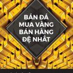 Bán Đá Mua Vàng Bán Hàng Đệ Nhất – Khang Nhung