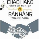 Chào Hàng Chuyên Nghiệp Để Bán Hàng Thành Công – Lưu Chí Văn