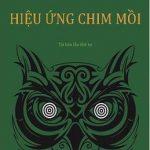 Hiệu ứng chim mồi – Tập 1 – Quốc Khánh & Hạo Nhiên