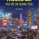 Tôi đã trở thành thương gia vui vẻ và sung túc – Kinh nghiệm buôn bán hàng Trung Quốc – Jenny Phương