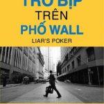 Trò Bịp Trên Phố Wall – Michael Lewis