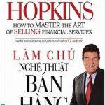 Làm Chủ Nghệ Thuật Bán Hàng – Tom Hopkins