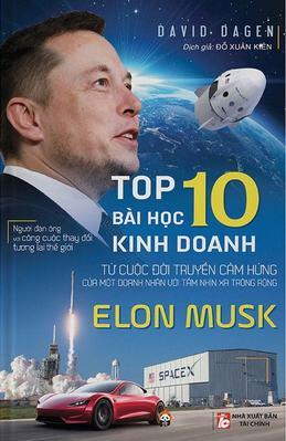 Top 10 Bài Học Kinh Doanh Elon Musk - David Dagen