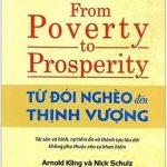 Từ Đói Nghèo Đến Thịnh Vượng – From Poverty To Prosperity – Arnold Kling, Nick Schulz