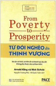 Từ Đói Nghèo Đến Thịnh Vượng - Arnold Kling, Nick Schulz