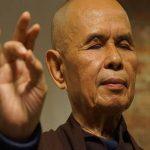15 câu nói 'đọc là thấm' của Thiền sư Thích Nhất Hạnh